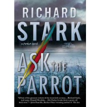Ask The Parrot - Richard Stark