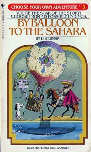 By Balloon to the Sahara (Choose Your Own Adventure #3) - D Terman