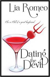 Dating the Devil - Lia Romeo