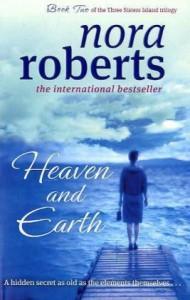 Heaven & Earth  - Nora Roberts