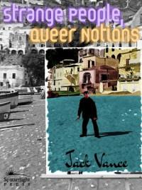 Strange People, Queer Notions - Jack Vance
