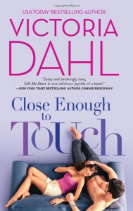 Close Enough to Touch (Hqn) - Victoria Dahl