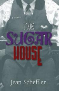 The Sugar House - Jean Scheffler