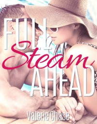 Full Steam Ahead (Sea Swept #1) - Valerie Chase