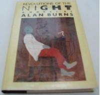 Revolutions of the Night - Alan Burns