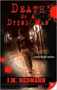 Death of a Dying Man - J. M. Redmann
