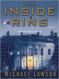 The Inside Ring  - Scott Brick, Mike Lawson