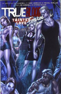 True Blood, Bd. 2: Tainted Love - Marc Andreyko;Michael G. Mcmillian