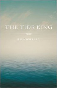 The Tide King - Jen Michalski