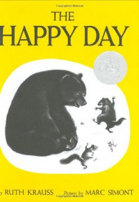 The Happy Day - Ruth Krauss
