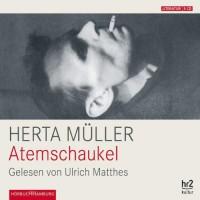 Atemschaukel - Herta Muller