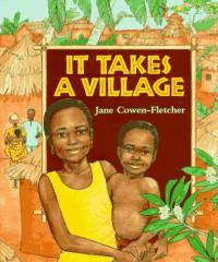 It Takes a Village - Jane Cowen-Fletcher