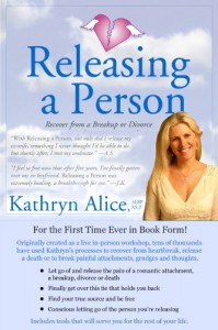 Releasing a Person (Love Attraction #1) - Kathryn Alice
