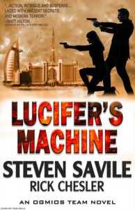 Lucifer's Machine (Ogmios Team Novels) - Steven Savile, Rick Chesler