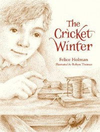 The Cricket Winter - Felice Holman