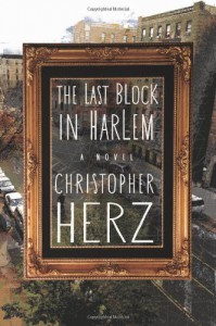 The Last Block in Harlem - Christopher Herz