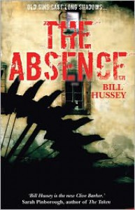 The Absence - Bill Hussey