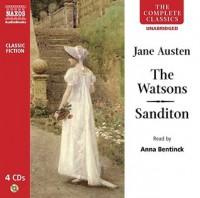 The Watsons/Sanditon - Anna Bentinck, Jane Austen