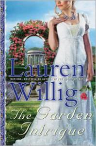 The Garden Intrigue: A Pink Carnation Novel - Lauren Willig