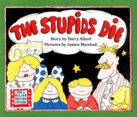 The Stupids Die - Harry Allard, James Marshall