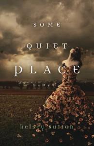 Some Quiet Place - Kelsey Sutton