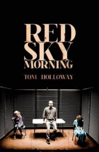 Red Sky Morning - Tom Holloway