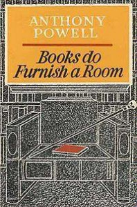 Books Do Furnish a Room - Anthony Powell