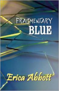 Fragmentary Blue - Erica Abbott