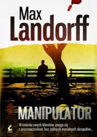 Manipulator - Max Landorff