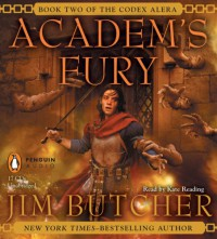 Academ's Fury  - Kate Reading, Jim Butcher