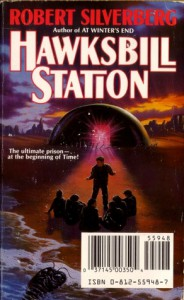 Hawksbill Station/Press Enter - Robert Silverberg, John Varley