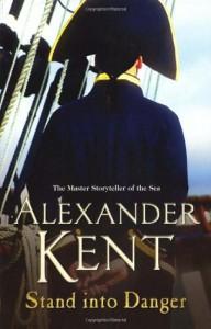 Stand Into Danger - Alexander Kent
