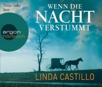 Wenn die Nacht verstummt: Thriller von Castillo. Linda (2012) Audio CD - Castillo. Linda