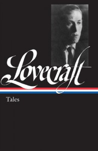 H.P. Lovecraft: Tales (Library of America) - H.P. Lovecraft, Peter Straub