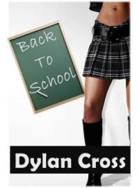 Back to School - Dylan Cross