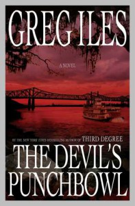The Devil's Punchbowl - Greg Iles
