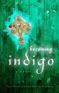Becoming Indigo - Tara Taylor, Lorna Schultz Nicholson