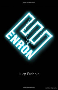 Enron - Lucy Prebble