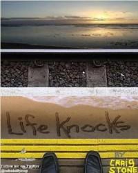 Life Knocks - Craig  Stone