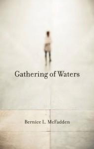 a gathering of waters - Bernice L. McFadden