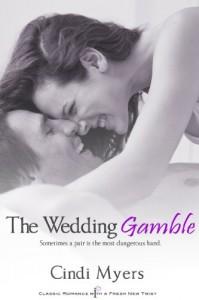 The Wedding Gamble - Cindi Myers