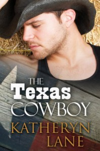 The Texas Cowboy - Katheryn Lane