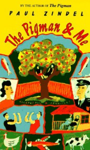 The Pigman and Me (Bantam Starfire Books) - Paul Zindel