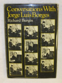 Conversations with Jorge Luis Borges - Jorge Luis Borges, Richard Burgin