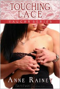 Touching Lace - Anne Rainey