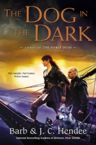 The Dog in the Dark - Barb Hendee, J.C. Hendee
