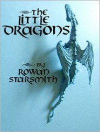 The Little Dragons - Rowan Starsmith