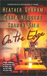 On the Edge: WITH Capsized AND Shelter Island AND Bougainvillea - Heather Graham, Carla Neggers, Sharon Sala
