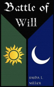 Battle of Will - Sasha L. Miller