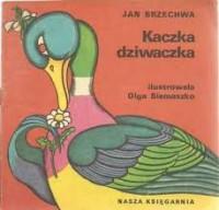 Kaczka dziwaczka - Jan Brzechwa